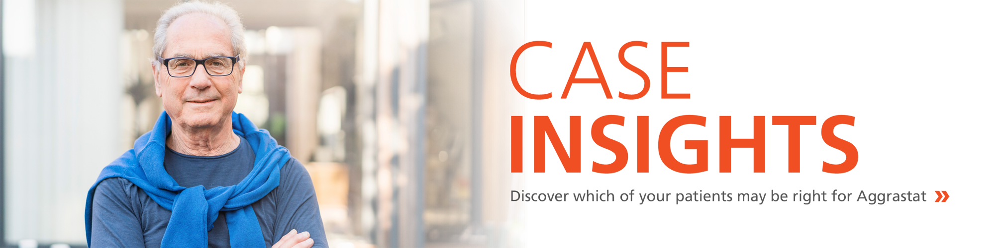 Case Insights - Discover which of your patients may be right for Aggrastst