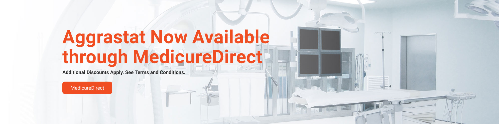 Aggrastat Now Available through MedicureDirect